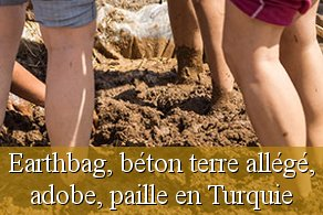 Chantier participatif superadobe earthbag Turquie